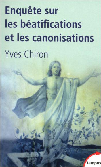 Enquête sur les béatifications et les canonisations