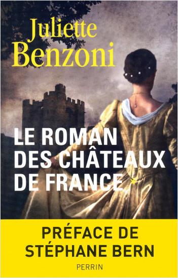 Le roman des châteaux de France