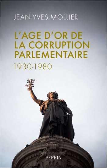 L'âge d'or de la corruption parlementaire