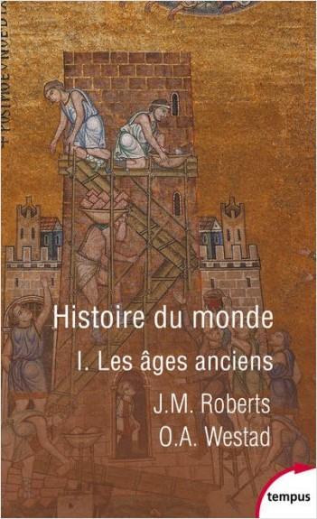 Histoire du monde - Tome 1