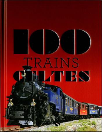 100 trains cultes