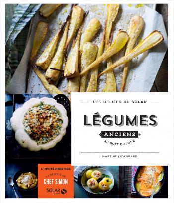 Légumes anciens au goût du jour - Les délices de Solar