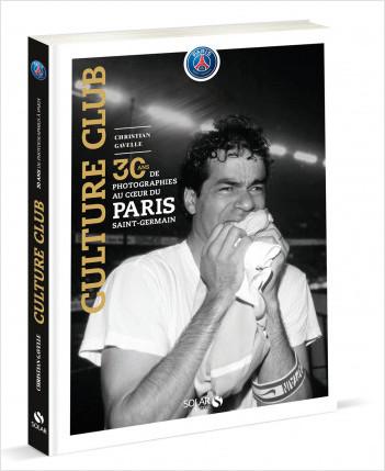Paris culture club : 30 ans de photographies au PSG