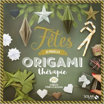 Origamitherapie - Fêtes