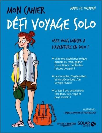 Mon cahier Défi voyage solo