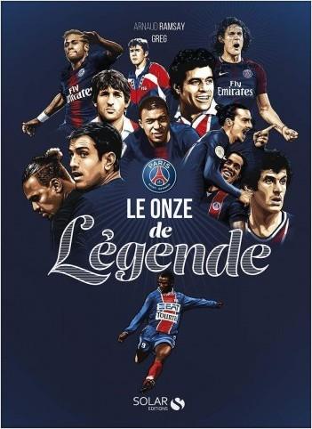 PSG, le onze de légende