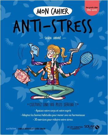 Mon cahier anti-stress new