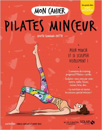 Mon cahier Pilates minceur new