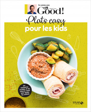 Plats easy pour les kids  - Dr Good