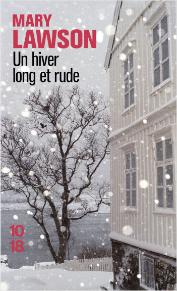 Un hiver long et rude
