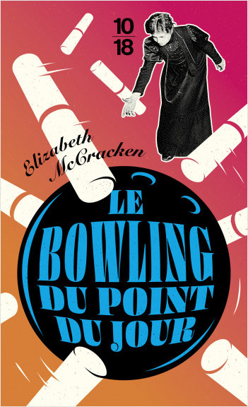 Le Bowling du point du jour