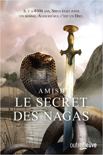Le secret des Nagas
