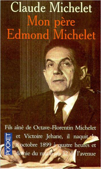 Mon père Edmond Michelet