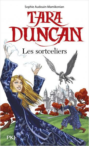 Tara Duncan : Les sortceliers