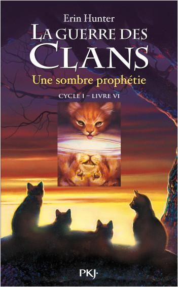 La guerre des clans : Une sombre prophétie