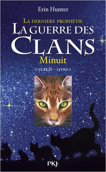 La guerre des clans, cycle II - tome 01 : La dernière prophétie : Minuit