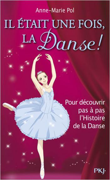 Hors-série Danse : Il était une fois... la danse