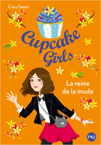 Cupcake Girls - tome 02 : la Reine de la mode