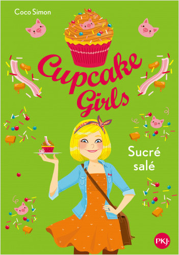 Cupcake Girls - tome 03 : Sucré Salé