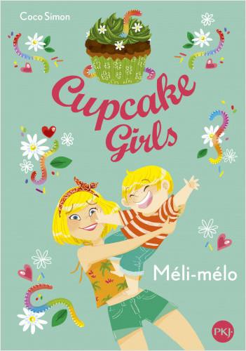 Cupcake Girls - tome 07 : Méli-mélo
