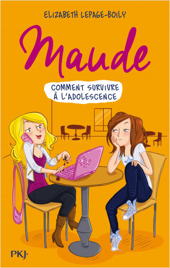 Maude T. 1 : Comment survivre à l'adolescence