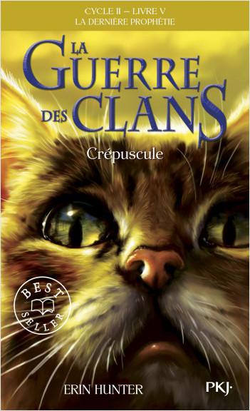 La guerre des clans, cycle II - tome 05 : Crépuscule