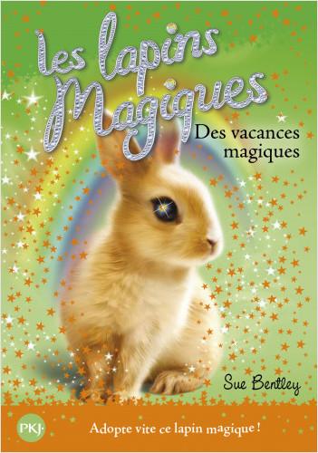 2. Les lapins magiques : Des vacances magiques