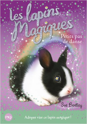 3. Les lapins magiques : Petits pas de danse
