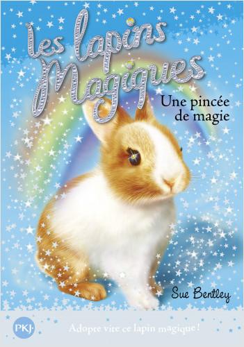 5. Les lapins magiques : Une pincée de magie