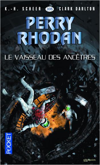Perry Rhodan n°335 - Le Vaisseau des ancêtres