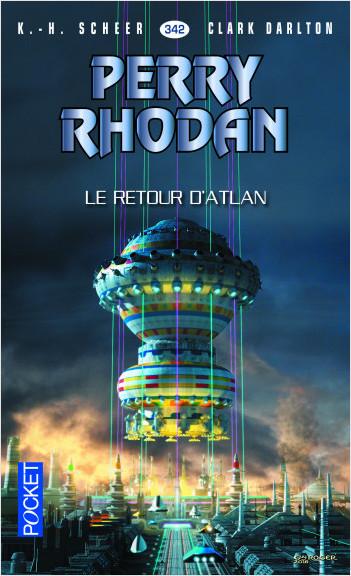 Perry Rhodan n°342 - Le Retour d'Atlan