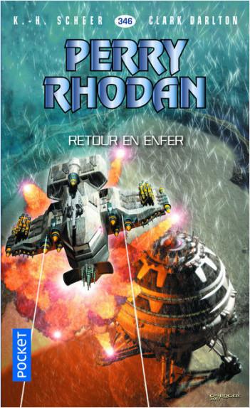 Perry Rhodan n°346 - Retour en enfer