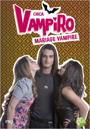 20. Chica Vampiro : Mariage vampire