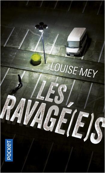 Les Ravagé(e)s