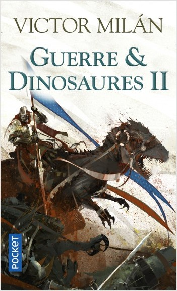 Guerre & Dinosaures II