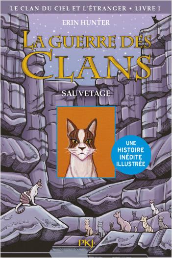 La guerre des Clans illustrée, Cycle IV - tome 1 : Le Clan du Ciel et l'étranger, Le Sauvetage