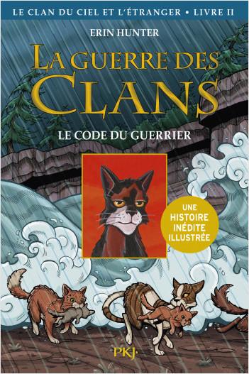 La guerre des Clans illustrée, Cycle IV - tome 2 : Le Clan du Ciel et l'étranger, Le code du guerrier