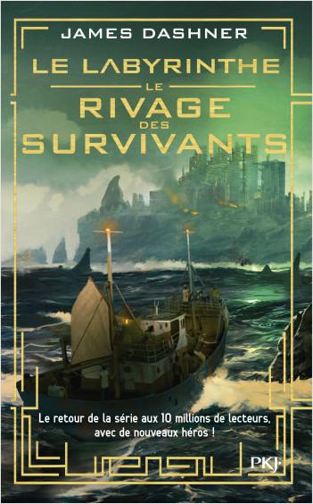 Le labyrinthe - Le rivage des survivants - tome 01