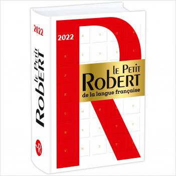 Dictionnaire Le Petit Robert de la langue française 2022