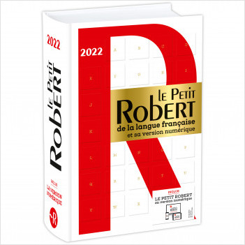 Dictionnaire Le Petit Robert de la langue française 2022 et son dictionnaire en ligne