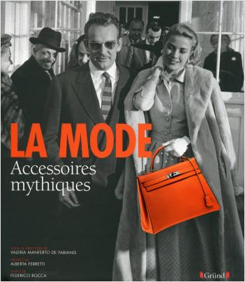 La Mode - Accessoires mythiques