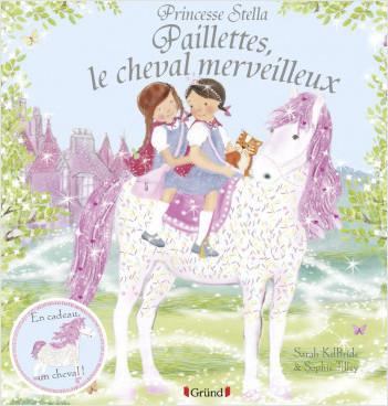 Princesse Stella - Paillettes, le cheval merveilleux