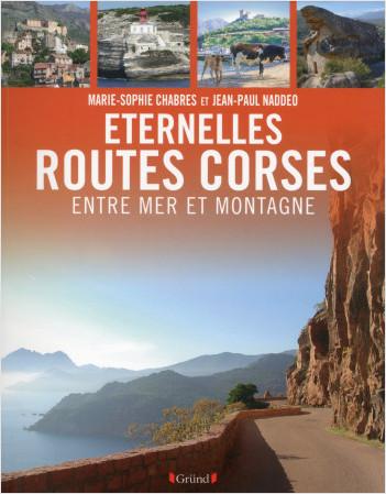 Eternelles routes de Corse