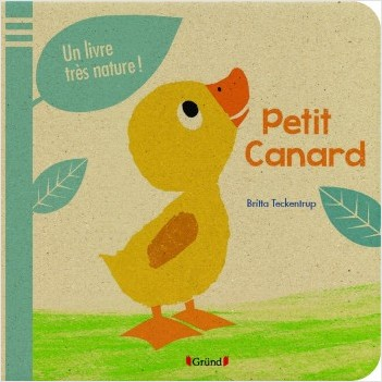 Petit canard - Un livre très nature !