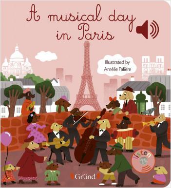 A musical day in Paris – Livre sonore en anglais avec 6 puces – Dès 1 an