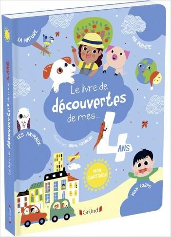Le livre de découvertes de mes 4 ans – Album documentaire – À partir de 4 ans