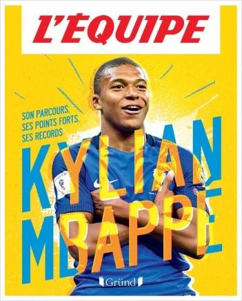 L'Équipe - Kylian Mbappé – Album documentaire sur le football – À partir de 8 ans