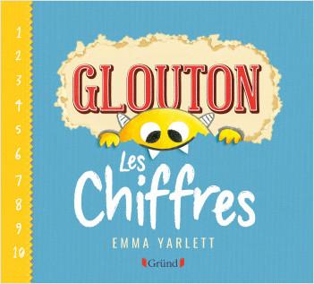Glouton, les chiffres – Album jeunesse cartonné – À partir de 3 ans