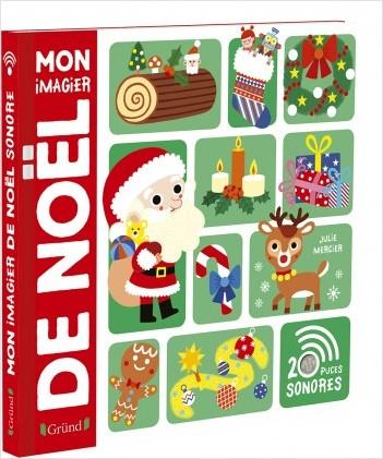 Mon imagier de Noël – Imagier avec 20 puces sonores – À partir de 3 ans