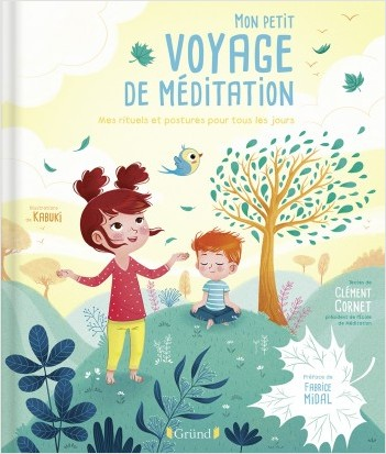 Mon petit voyage de méditation – Album jeunesse avec 10 postures de yoga et rituels – À partir de 5 ans